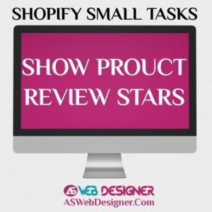 Shopify Expert Shopify Small Tasks AS Web Designer Shopify Design Agency Shopify Web Design Experts Shopify Design Services Show Product Review Stars