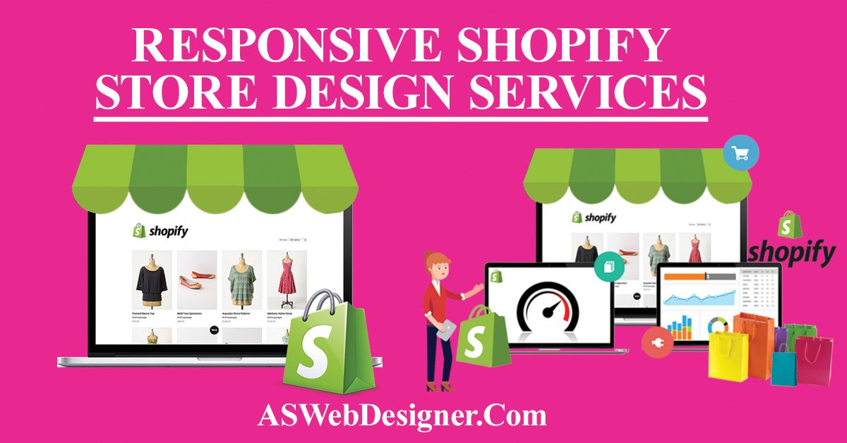 Shopify Website Design Services Shopify Design Services Shopify Web Design Experts Shopify Web Designer Shopify Design And Development Shopify Design Company