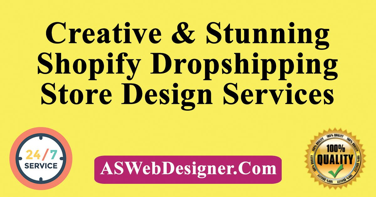 Shopify Dropshipping Store Design Services shopify expert dropshipping expert how to create a dropshipping store dropshipping store designer aliexpress dropship
